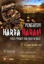 """Dauroh Ilmiah Islamiyah: """"Pengaruh Harta Haram pada Pribadi dan Masyarakat"""", oleh Al Ustadz DR. Erwandi Tarmizi,MA (Bandung, 28 Oktober2012)"""