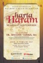 """DAURAH ILMIAH ISLAMIAH: """"Harta Haram Muamalat Kontemporer"""", oleh Al Ustadz DR. Erwandi Tarmizi, MA (Bandung, 10 Februari2013)"""